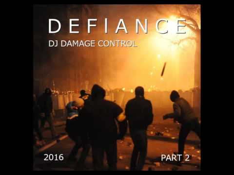 DJ Damage Control   Defiance 2016 (Part 2)