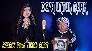 Jihan Audy ft Azzam Nur Mukjizat - Ayah