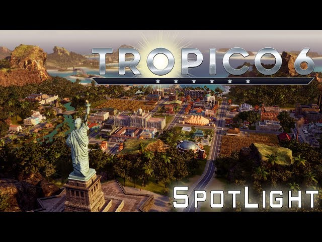 Tropico 6, El Presidente! - Spotlight!!