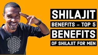 Shilajit Benefits - Top 5 Benefits of Shilajit For Men