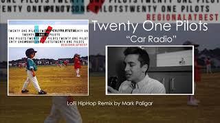 Twenty One Pilots Car Radio LoFi HipHop Remix.mp3