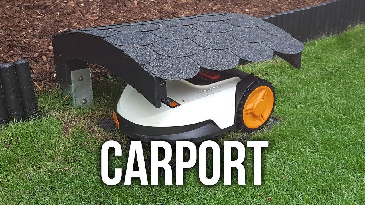 Carport Für Worx Landroid S Mähroboter Diy Wir Bauen Ein Dach Für Unseren Roboter