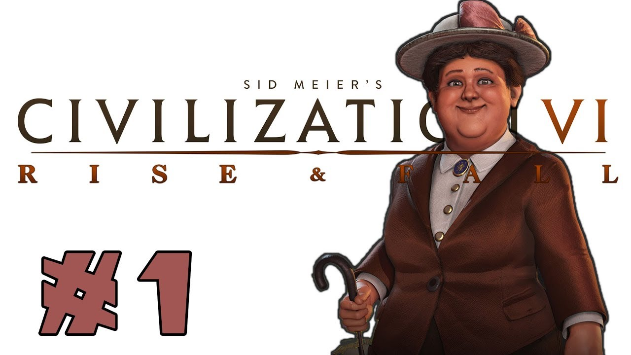 Civilization VI: Rise and Fall! -- Wilhelmina of the Netherlands! -- Part 1