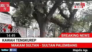 Kawah Tengkurep - Makam Sultan Palembang