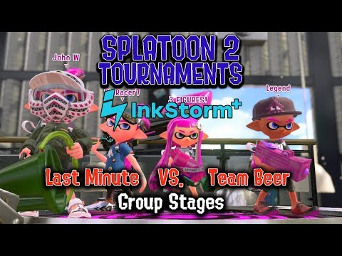 Splatoon 2:  Inkstorm+ - Last Minute vs Team Beer (Group Stage Round 5)