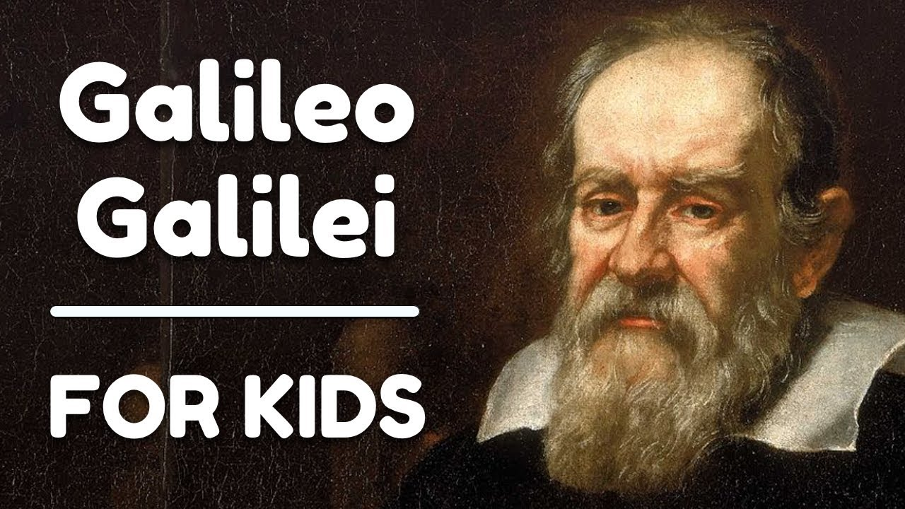 Galileo Galilei For Kids Youtube