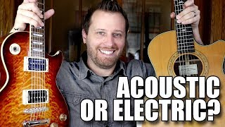Your First Guitar! - ACOUSTIC or ELECTRIC?
