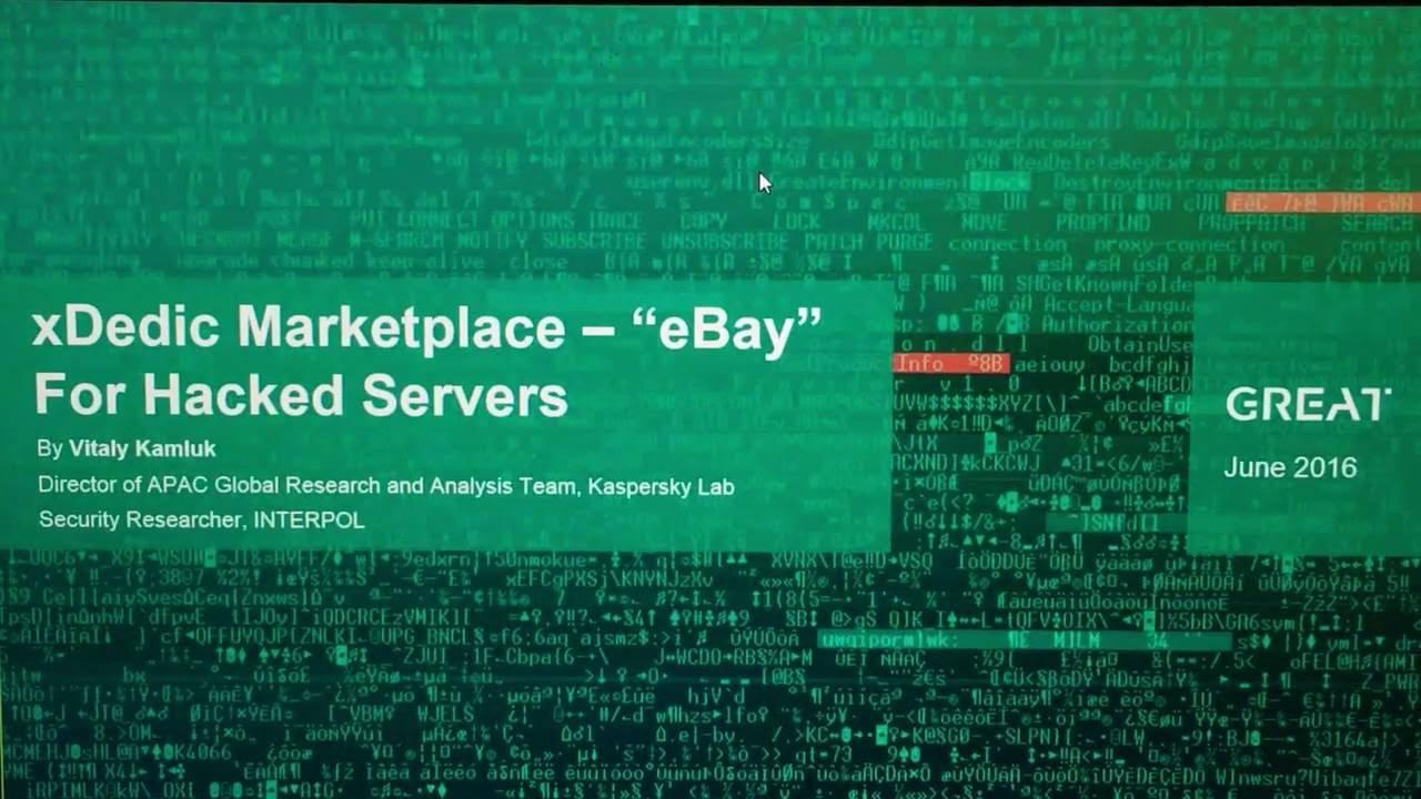 Kaspersky's excellent webinar explaining xDedic - 16 June 2016