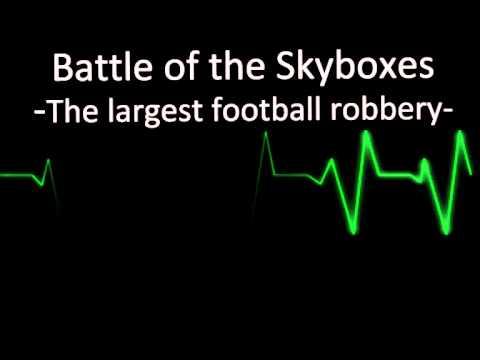 Slag om de Skyboxen - De grote voetbalroof -