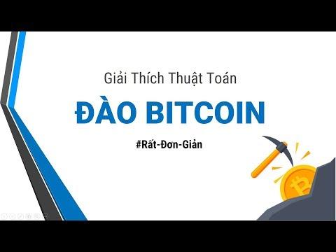 Giải Thích Thuật Toán đào Bitcoin Rất Dễ Hiểu