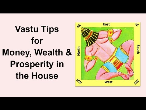 Vastu Tips for Money, Wealth,  Prosperity in House