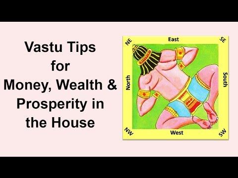 Vastu Tips for Money, Wealth,  Prosperity in House