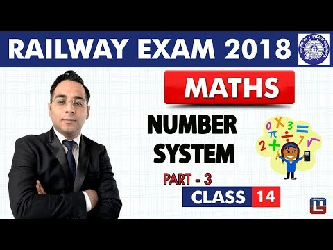 Number System | Part 3 | Maths | Class - 14 | RRB | Railway ALP / Group D | Live At 9 PM