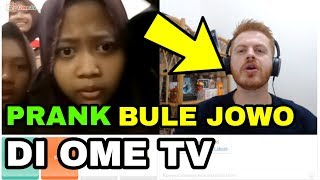 PRANK BULE NGOMONG JOWO DI OME TV PART 2