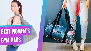 Best Women's Gym Bag? | Top 6 Stylish & Sensible Gym Bags for Women