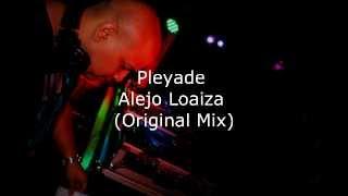Pleyade   Alejo Loaiza Original Mix