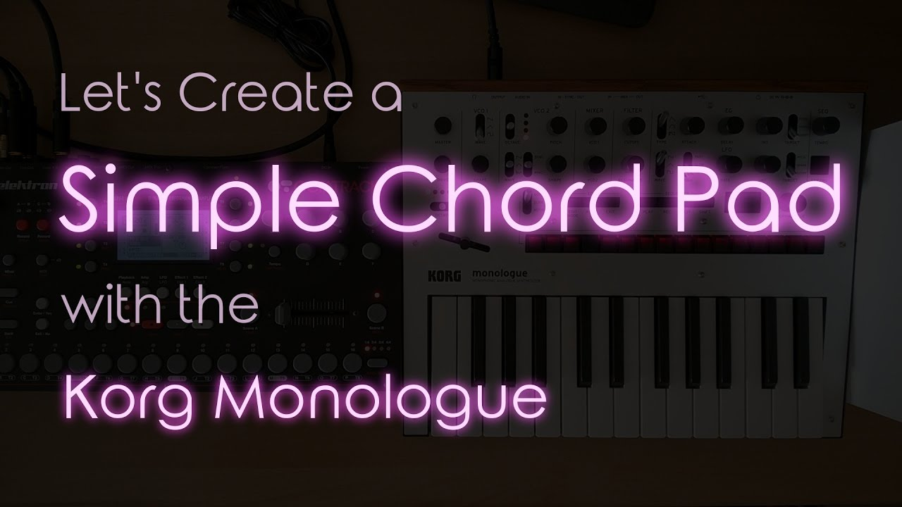 Lets create simple chord pad with the korg monologue sampling lets create simple chord pad with the korg monologue sampling single notes with the octatrack ccuart Image collections