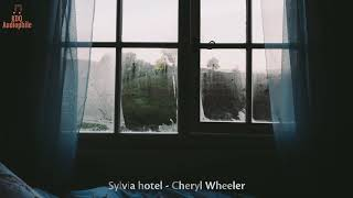 [HQ Music] Sylvia Hotel - Cheryl Wheeler