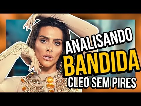 Analisando BANDIDA - CLEO (sem PIRES) | Diva Depressão