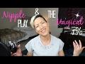 Nipple Play & the Magical 1% Ep. 8