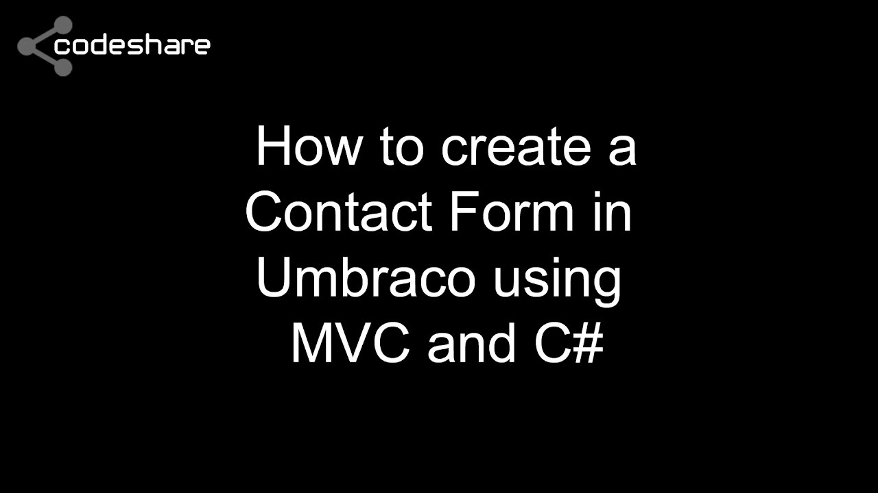 Tutorial how to create a contact form in umbraco using mvc and c tutorial how to create a contact form in umbraco using mvc and c falaconquin