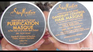 Review: Shea Moisture Dandruff Control Masque vs. Purification Masque