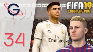 FIFA 19 : CARRIÈRE PRO FR #34 - El Clasico !
