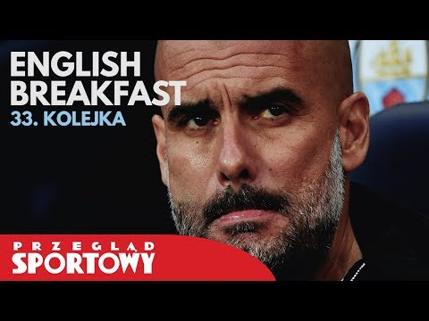 English Breakfast - Liverpool wygrał z City, półfinał LM nie dla Guardioli!