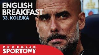 English Breakfast - Liverpool wygrał z City, półfinał LM nie dla Guardioli!