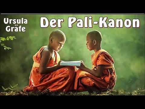 Der Pali-Kanon ( Buddhismus, Sutras ) - Ursula Gräfe