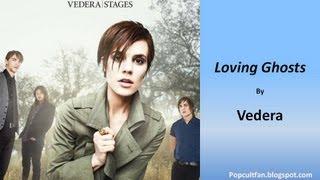 Video Vedera - Loving Ghosts (Lyrics) download MP3, 3GP, MP4, WEBM, AVI, FLV Juni 2017