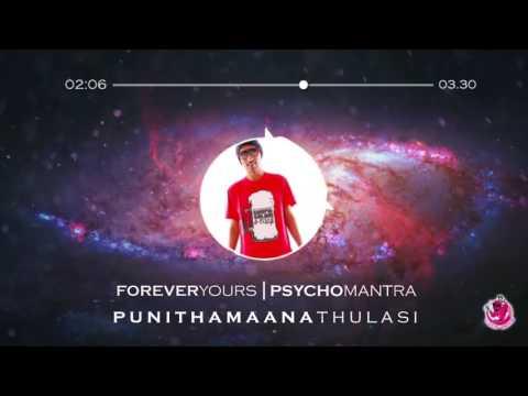 Forever Yours   Psychomantra feat Reshmonu   Punithamaana Thulasi Album 2011  