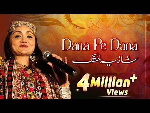 Dana Pe Dana - Shazia Khushk - Pakistani Old Hit Songs