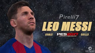 PES 2017: Lionel Messi - Ultimate Goals & Skills Show |Amazing Edit| by Pirelli7 |HD|