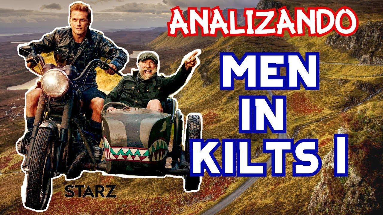 """Analizando """"MEN IN KILTS"""" (episodios 1 y 2)"""