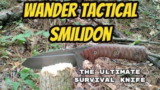 WANDER TACTICAL: SMILIDON - MY ONE TOOL OPTION !!