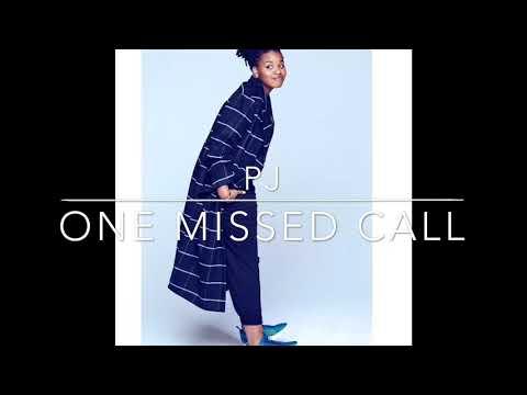 PJ- One missed call- lyric video