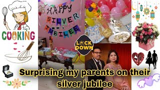 Surprising My Parents In Lockdown || Silver Jubilee/25th Anniversary | Samridhi Agarwal