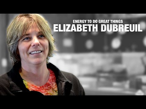 The Energy to Do Great Things: Meet Elizabeth Dubreuil