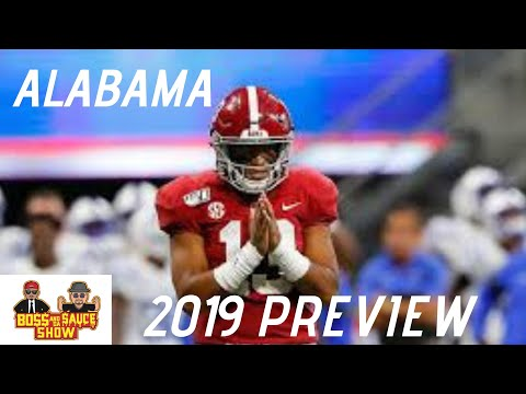 alabama-football-2019-preview-|-boss-and-da-sauce-show