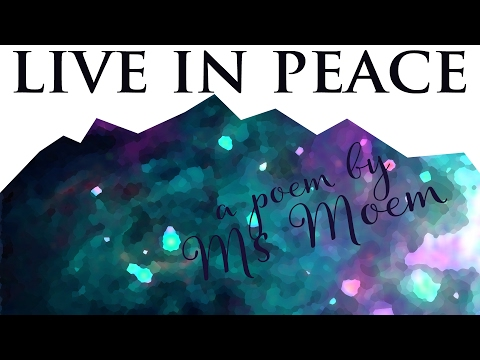 Live In Peace || Poem About Humanity