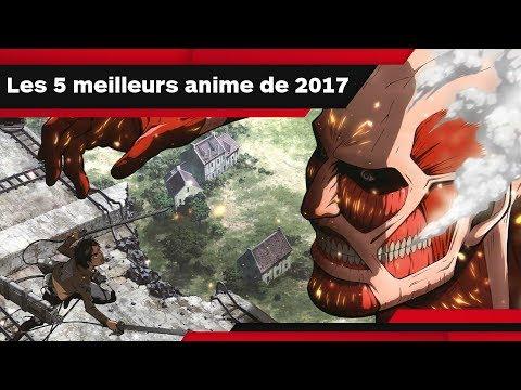 LES 5 MEILLEURS ANIME DE 2017 d'IGN France