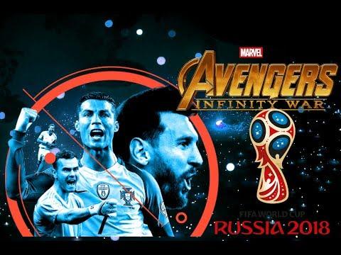 Avengers 'INFINITY WAR' FootBall Version   Russian World Cup 2018