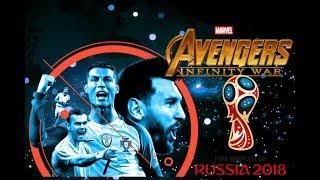 Avengers 'INFINITY WAR' FootBall Version | Russian World Cup 2018