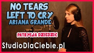 No Tears Left To Cry - Ariana Grande (cover by Patrycja Dziedzic) #1099