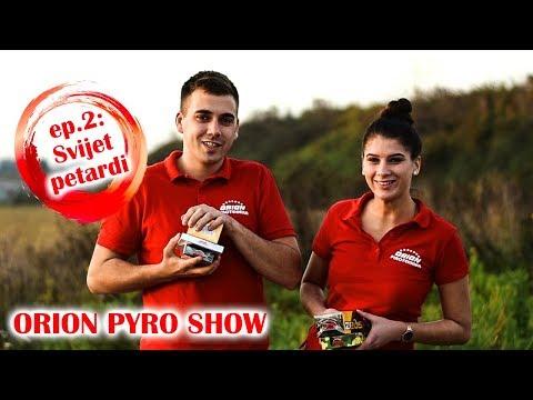 ORION PYRO SHOW - Epizoda 2: Svijet petardi (Orion petarde 2018. - PREZENTACIJA PETARDI)