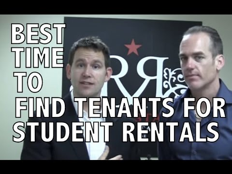when is the best time to find tenants for student rentals
