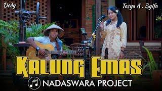 Download Kalung Emas - Didi Kempot ( Live Cover Tasya ft. Dedy Nadaswara Project )