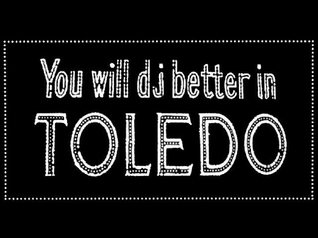 #SupportLocalDJs   Toledo DJs