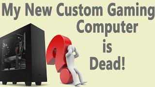 My New Custom Gaming PC Won't Power On